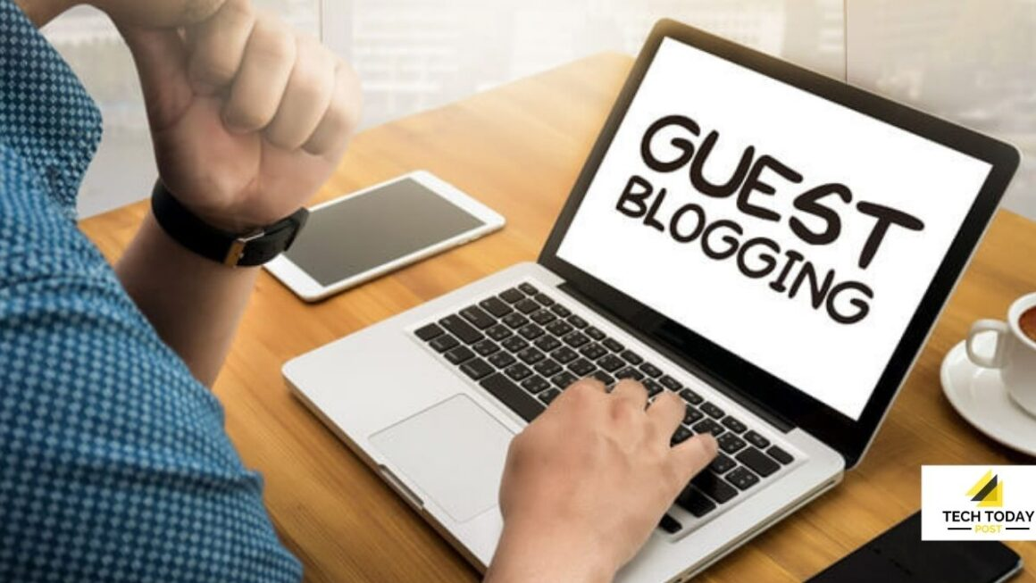Guest Blogging The Essential Technique To Grow In SEO